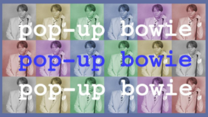 Pop-up Bowie logo